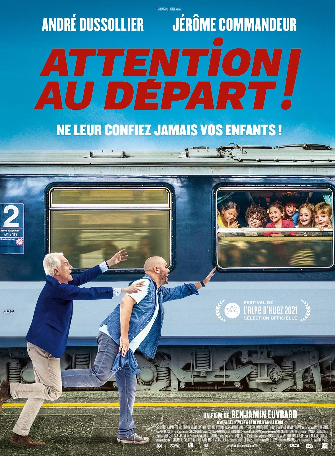« Attention au départ », de B<br /> Euvrard avec André Dussolier, Jérôme commandeur, Jonathan Lambert