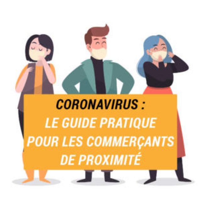 Coronavirus : le guide pratique du (re)confinement pour les commerçants de proximité